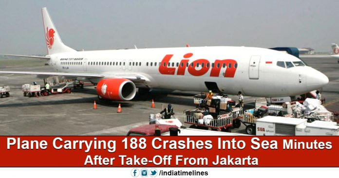 Lion Air plane crashed near Java Sea with 188 Passengers