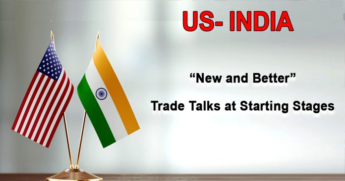"""US- India """"New and Better"""" Trade Talks at Starting Stages"""