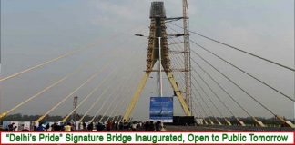 """Delhi's Pride"" Signature Bridge Inaugurated By AAP Party"