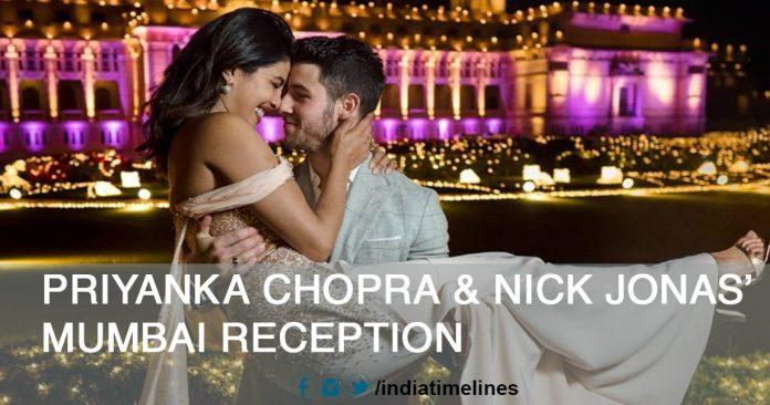 Priyanka Chopra and Nick Jonas' Mumbai Wedding Reception