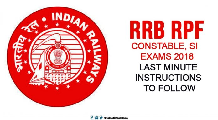 RRB RPF Constable and SI Exams 2018