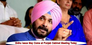 Sidhu Issue may come at Punjab Cabinet Meeting Today