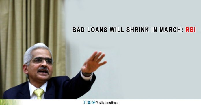 Bad loans will shrink in March
