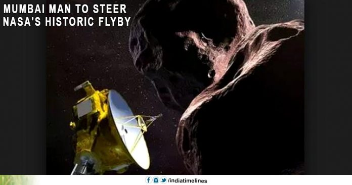 Mumbai man to steer Nasa's historic flyby