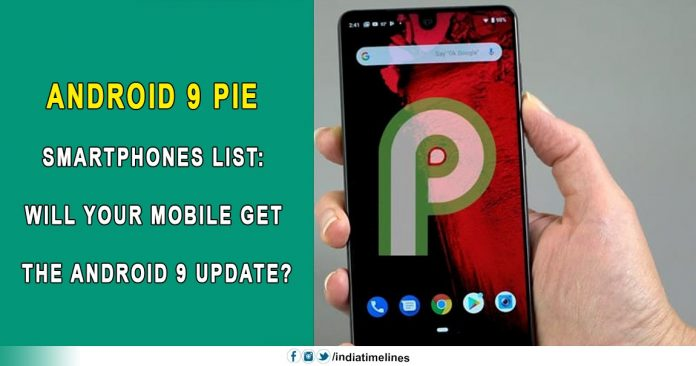 Android 9 Pie Smartphone List
