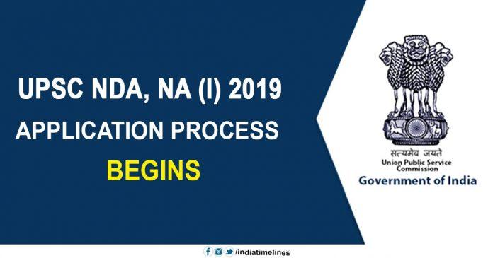 UPSC NDA & NA (I) 2019 application process begins