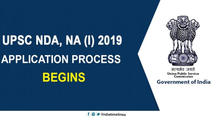 UPSC NDA & NA (I) 2019 application process begins