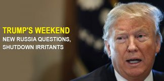 Trump's weekend - New Russia questions & shutdown irritants