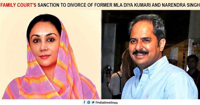 Family court's sanction to a divorce of Diya Kumari & Narendra Singh
