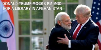 Donald Trump mocks PM Modi for the library in Afghanistan