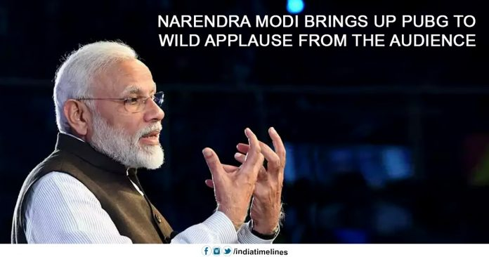 Narendra Modi brings up PUBG to wild applause from the audience