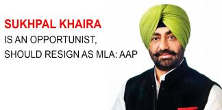 Sukhpal Khaira is an opportunist -should resign as MLA