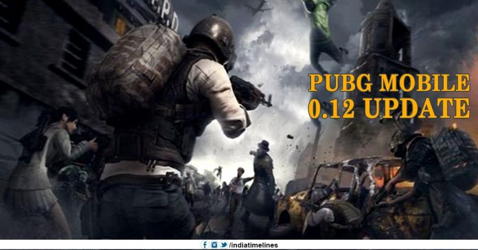 PUBG Mobile 0.12 Update Announced for April 17