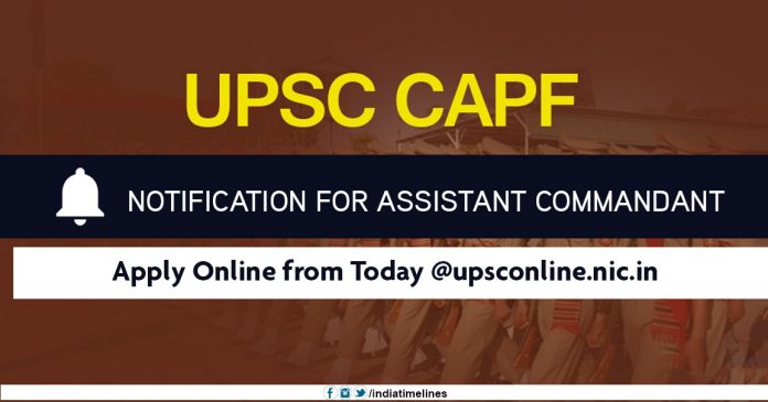 UPSC CAPF 2019 Notification