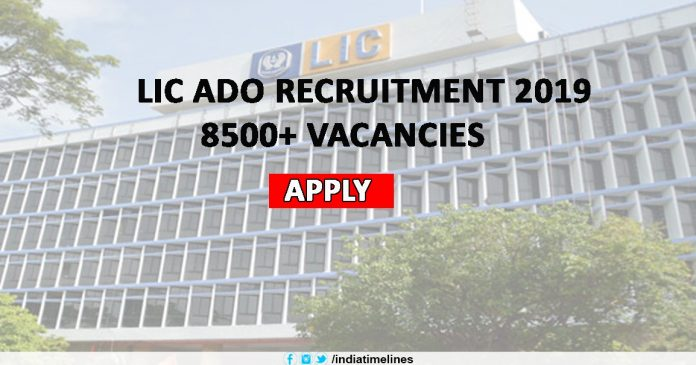 LIC ADO Recruitment 2019 Notification