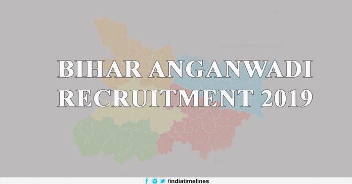 Bihar Anganwadi Recruitment 2019