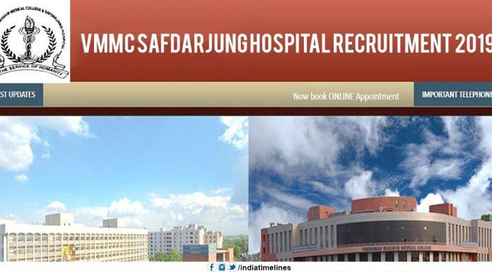VMMC Safdarjung Hospital Recruitment 2019